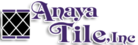 Tile Discounters Anaya Tile, Inc.